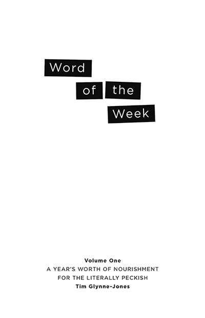 Word of the Week: Volume One